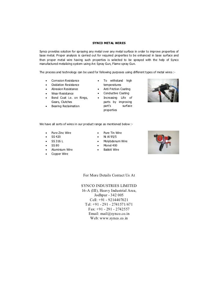 SYNCO METAL WIRESSynco provides solution for spraying any metal over any metal surface in order to improve properties ofba...