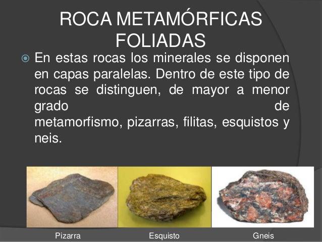 Clasificaci n de rocas metam rficas for Pizarra roca