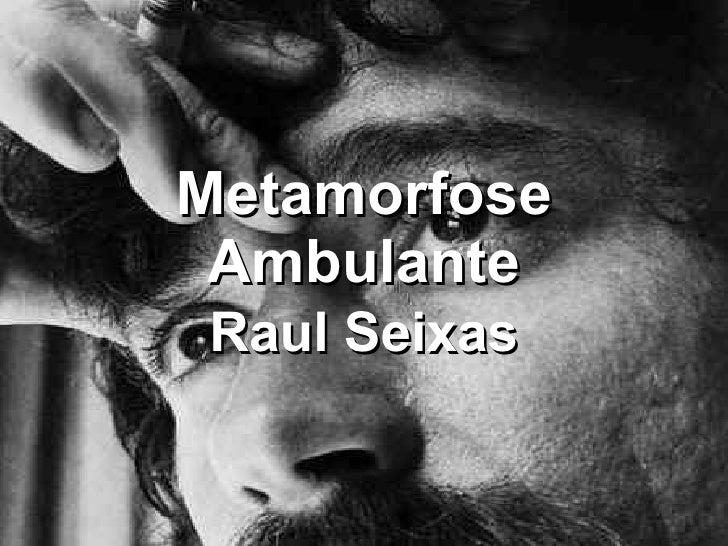 Metamorfose AmbulanteRaul Seixas