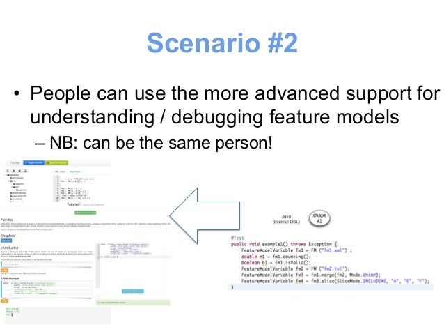 Scenario #2  • People can use the more advanced support for  understanding / debugging SQL queries  – NB: can be the same ...