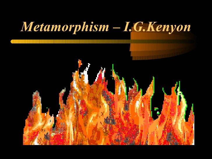 Metamorphism – I.G.Kenyon