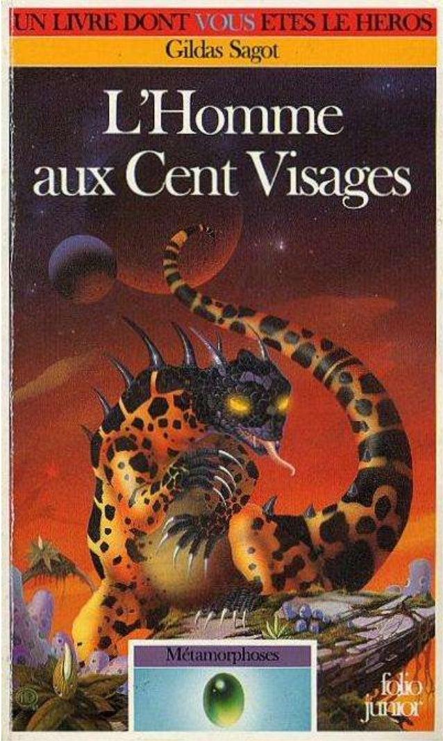 Gildas Sagot L'Homme aux Cent Visages Métamorphoses/1 Illustrations de Philippe Mignon Gallimard