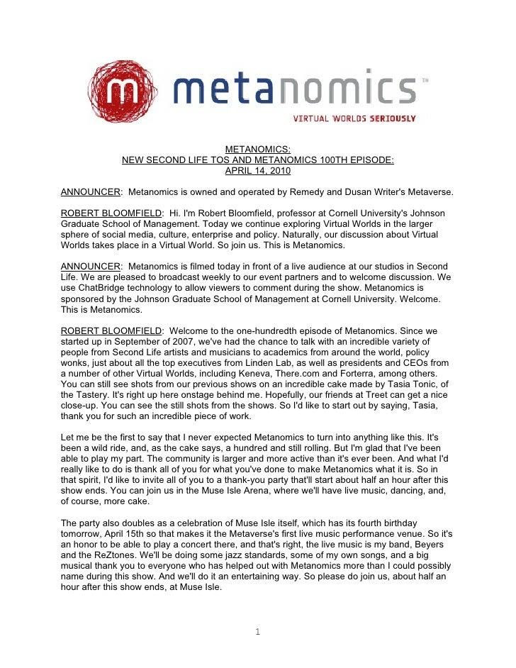 METANOMICS:                 NEW SECOND LIFE TOS AND METANOMICS 100TH EPISODE:                                   APRIL 14, ...