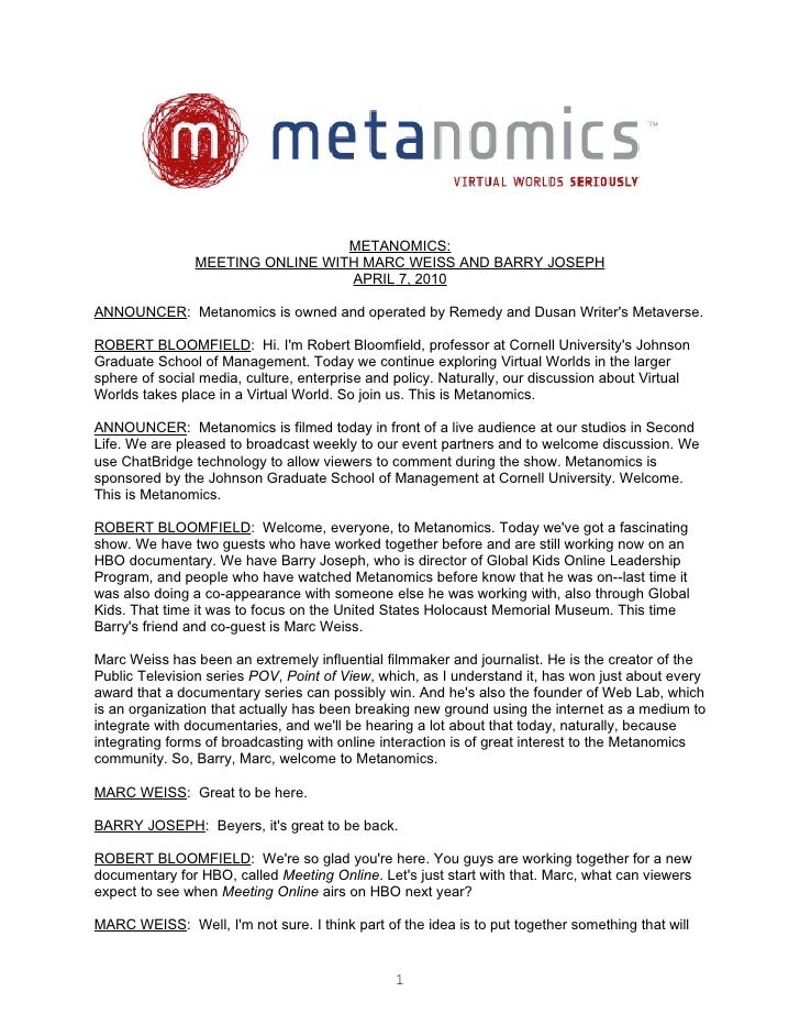 METANOMICS:                 MEETING ONLINE WITH MARC WEISS AND BARRY JOSEPH                                   APRIL 7, 201...