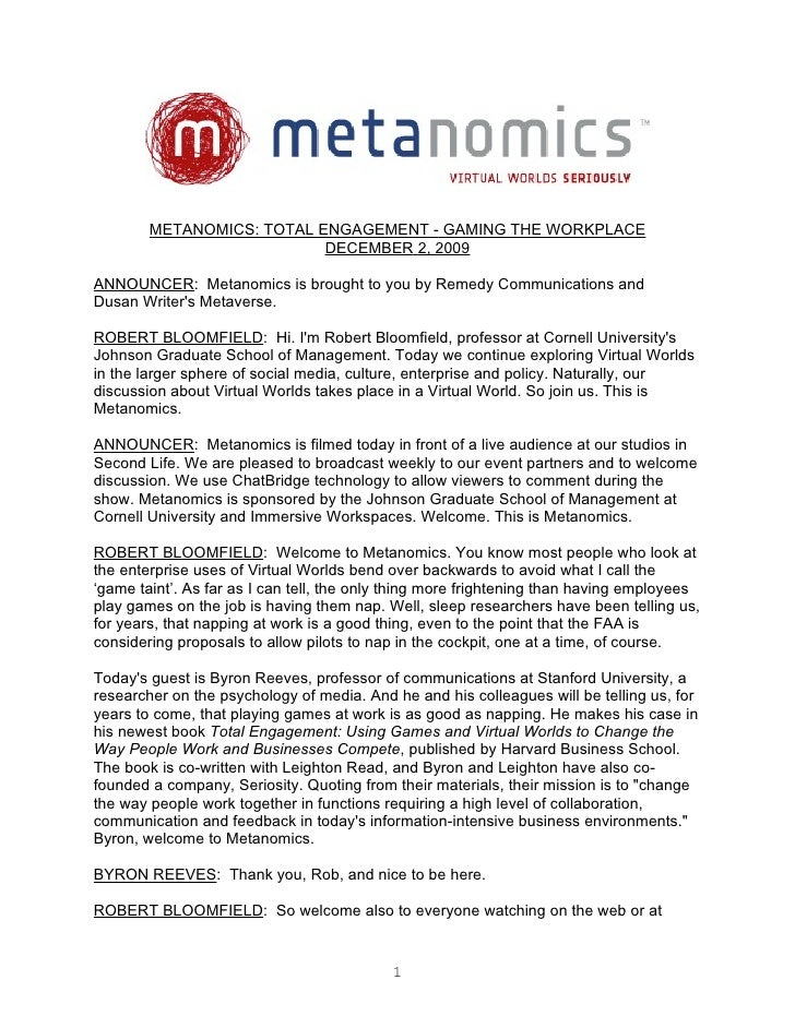 METANOMICS: TOTAL ENGAGEMENT - GAMING THE WORKPLACE                            DECEMBER 2, 2009  ANNOUNCER: Metanomics is ...