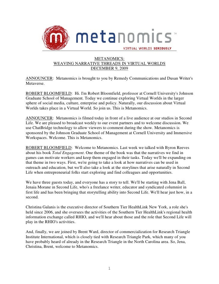 METANOMICS:                  WEAVING NARRATIVE THREADS IN VIRTUAL WORLDS                               DECEMBER 9, 2009  A...