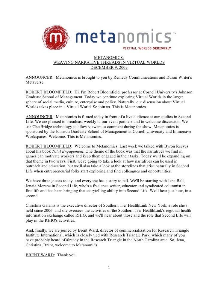 METANOMICS:                 WEAVING NARRATIVE THREADS IN VIRTUAL WORLDS                              DECEMBER 9, 2009  ANN...