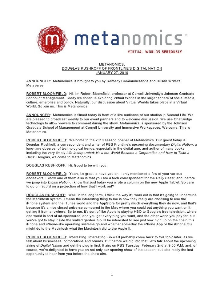 METANOMICS:                       DOUGLAS RUSHKOFF OF FRONTLINE'S DIGITAL NATION                                     JANUA...