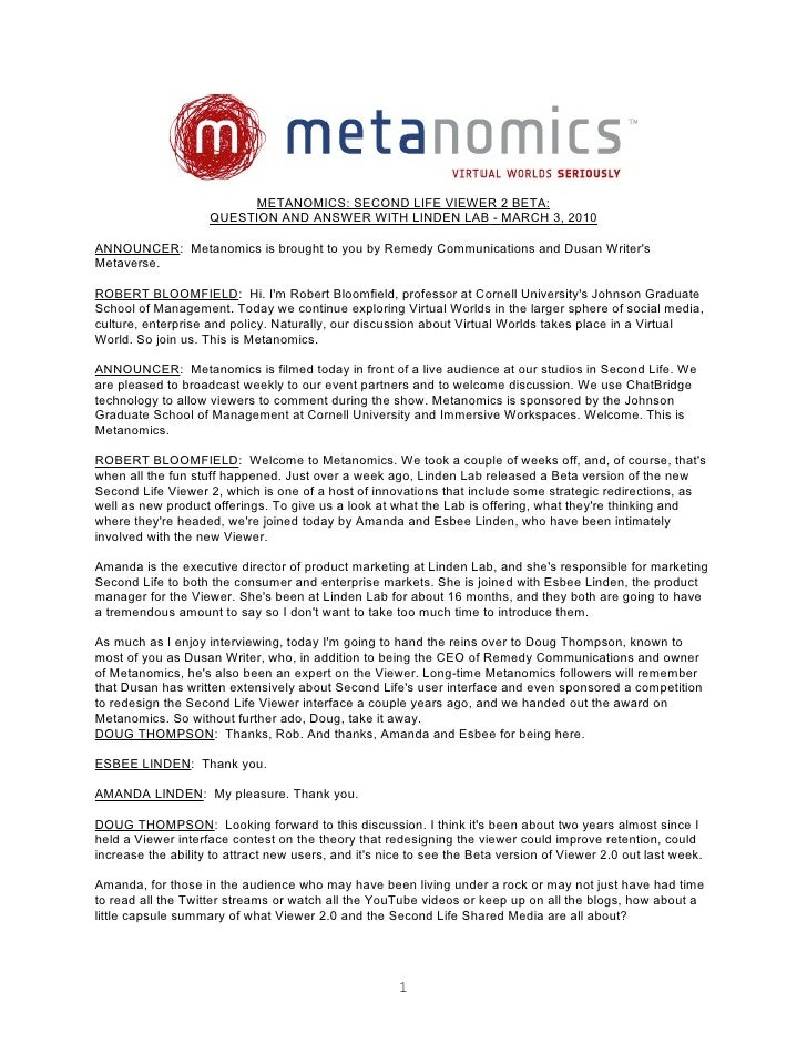 METANOMICS: SECOND LIFE VIEWER 2 BETA:                     QUESTION AND ANSWER WITH LINDEN LAB - MARCH 3, 2010  ANNOUNCER:...