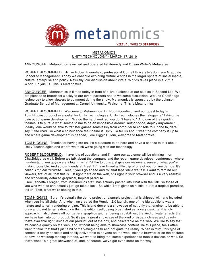 METANOMICS:                                   UNITY TECHNOLOGY - MARCH 17, 2010  ANNOUNCER: Metanomics is owned and operat...