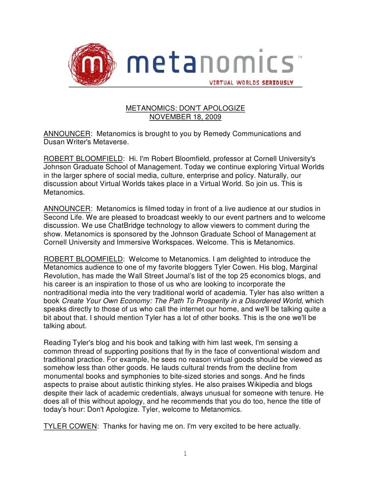 METANOMICS: DON'T APOLOGIZE                                NOVEMBER 18, 2009  ANNOUNCER: Metanomics is brought to you by R...