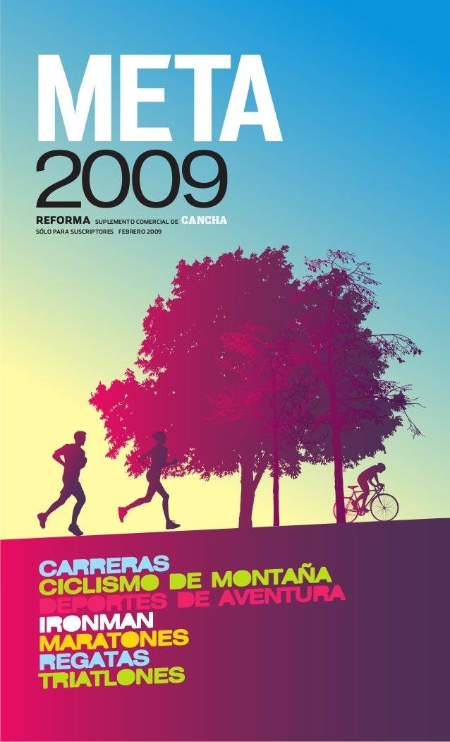 1 META 2009REFORMA SUPLEMENTO COMERCIAL DE CANCHA SÓLO PARA SUSCRIPTORES FEBRERO 2009