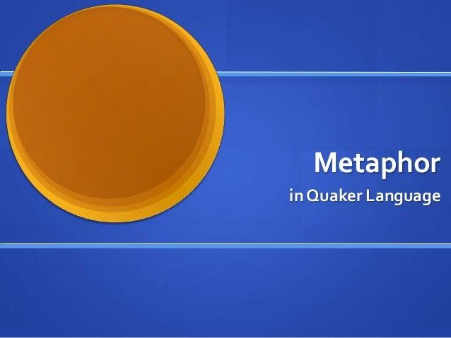 Metaphor in Quaker Language