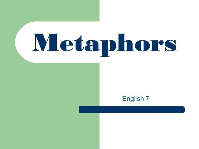 Metaphors English 7