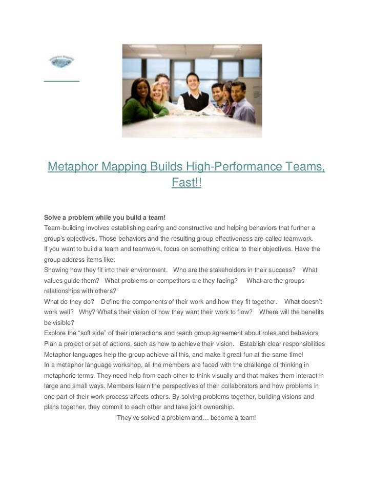Metaphor Mapping Builds High-Performance Teams,                      Fast!!Solve a problem while you build a team!Team-bui...