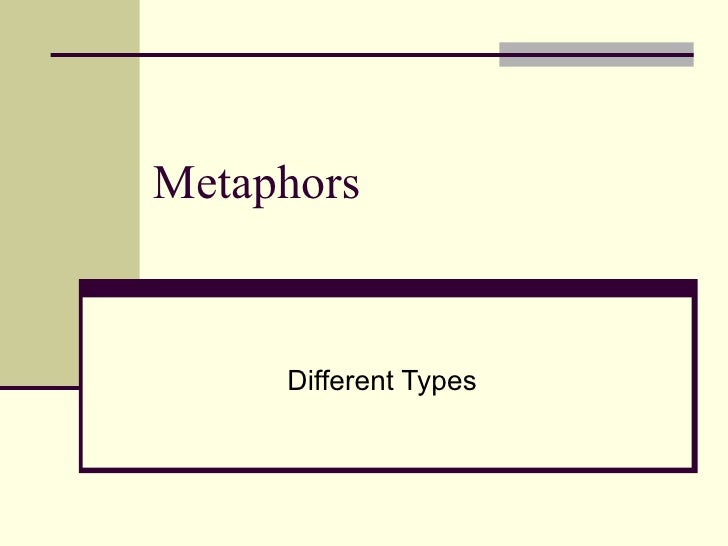 Metaphors Different Types