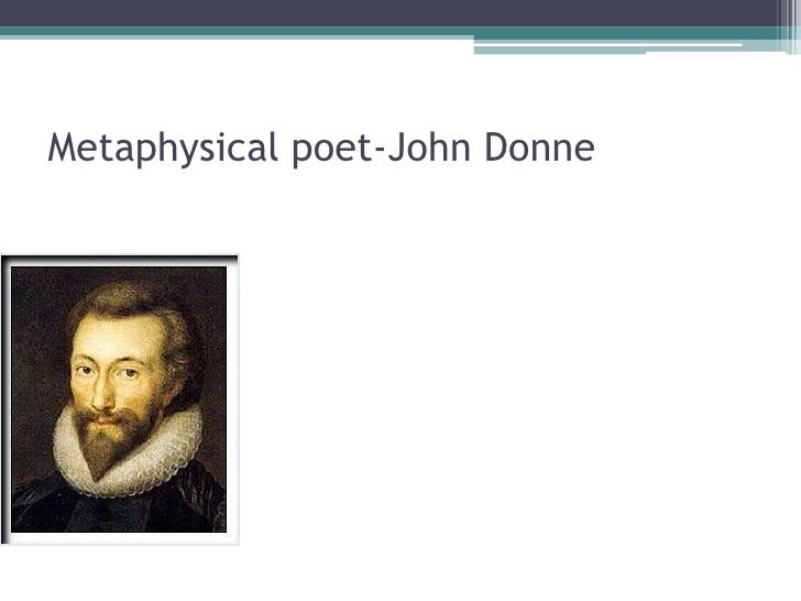 John donne as a metaphysical poet essays