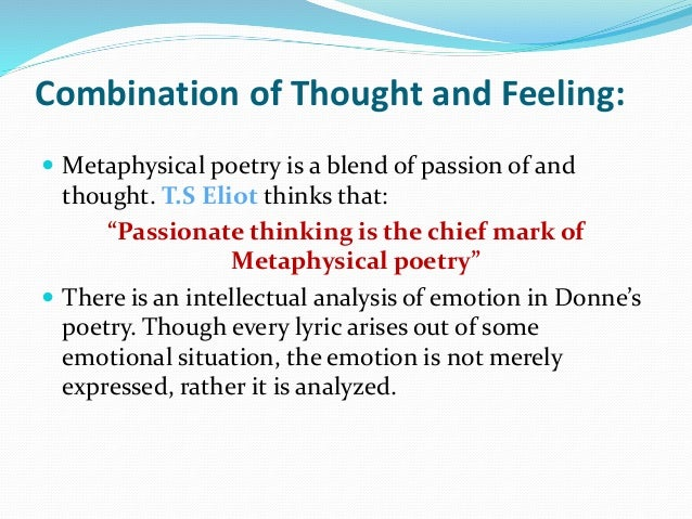 """metaphysical poets and donne John donne is one of the most celebrated poets of english language belonging to the metaphysical school of thought """"the good morrow"""" is one of his best poems which has been awarded with some magnificent traits of metaphysical poetry by the poet making it a jolting as well as well as an enthralling read."""