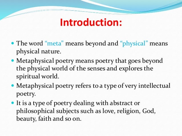 The genesis and history of the metaphysical poetry