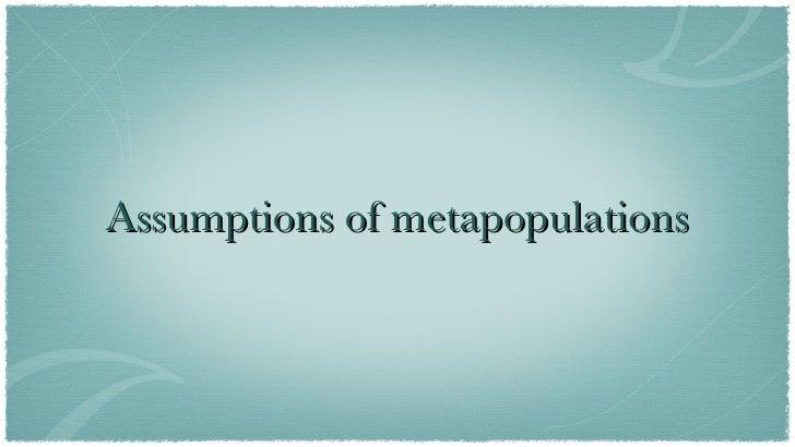 Assumptions of metapopulations