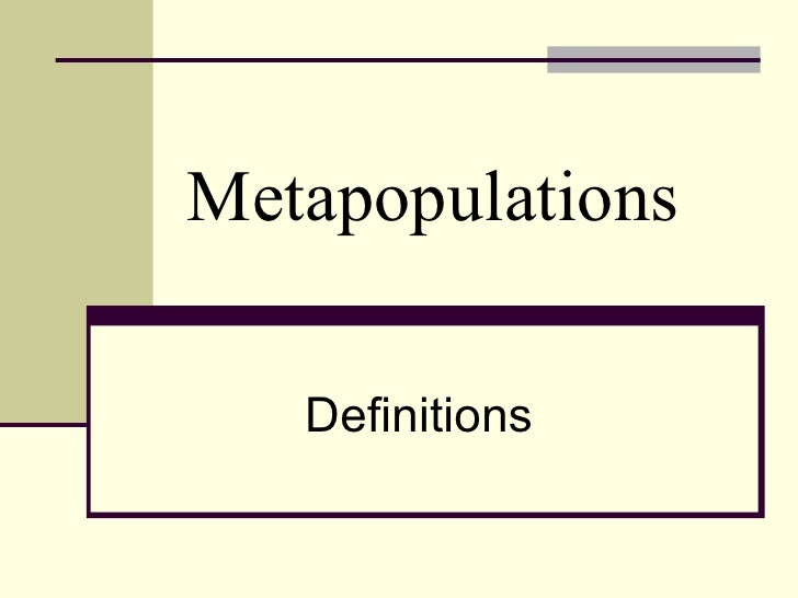 Metapopulations Definitions