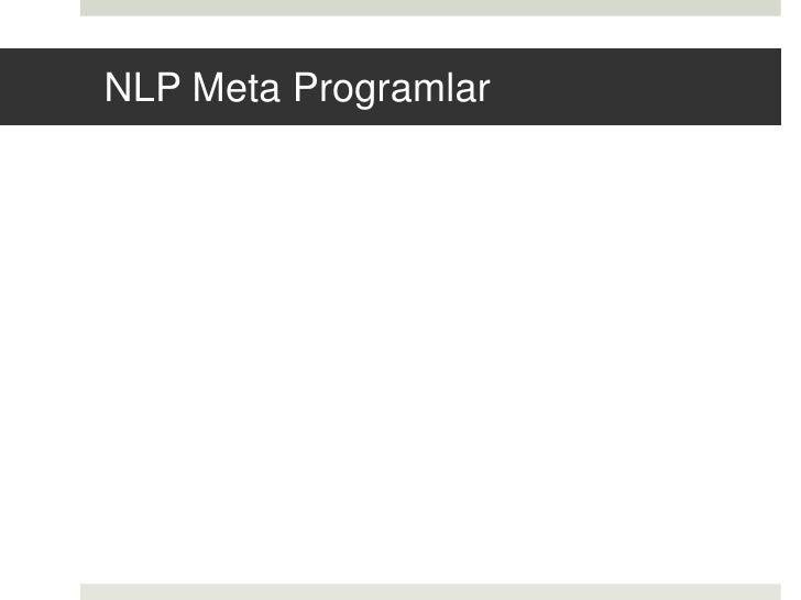 NLP Meta Programlar<br />