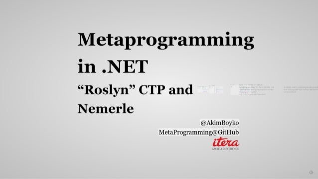 Meta programming in .NET by Akim Boyko