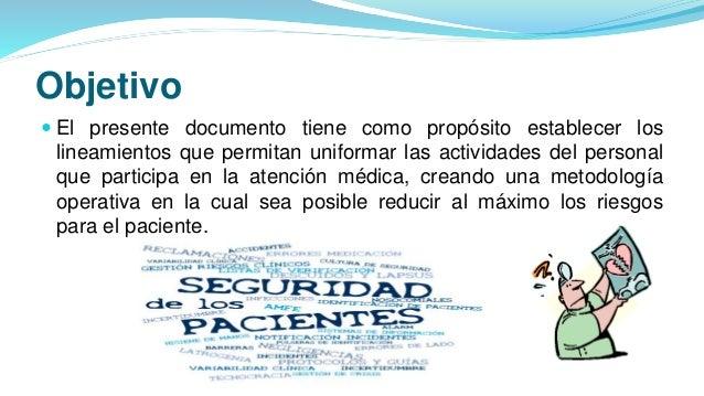 Objetivo  El presente documento tiene como propósito establecer los lineamientos que permitan uniformar las actividades d...