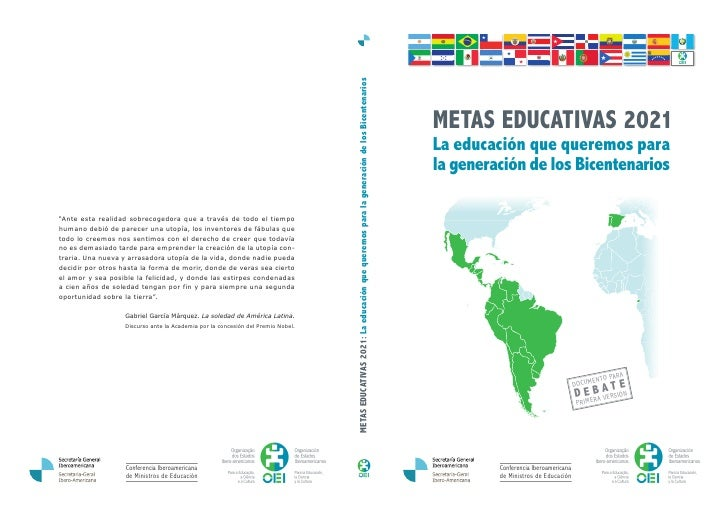 METAS EDUCATIVAS 2021: La educación que queremos para la generación de los Bicentenarios                                  ...