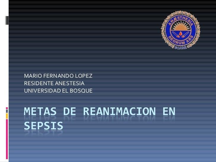 MARIO FERNANDO LOPEZ RESIDENTE ANESTESIA UNIVERSIDAD EL BOSQUE
