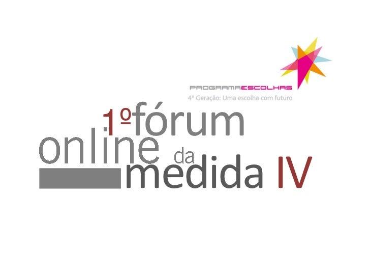 1ºfórum medida IV