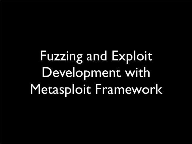 Fuzzing and Exploit Development with Metasploit Framework