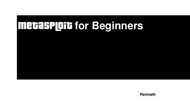 Metasploit for Beginners Ramnath