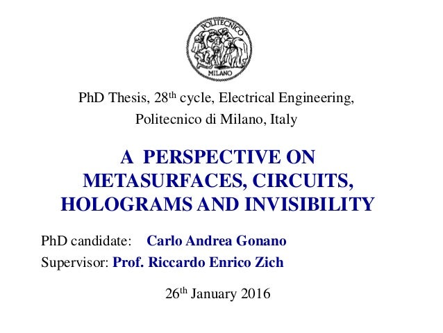 PhD candidate: Carlo Andrea Gonano Supervisor: Prof. Riccardo Enrico Zich PhD Thesis, 28th cycle, Electrical Engineering, ...
