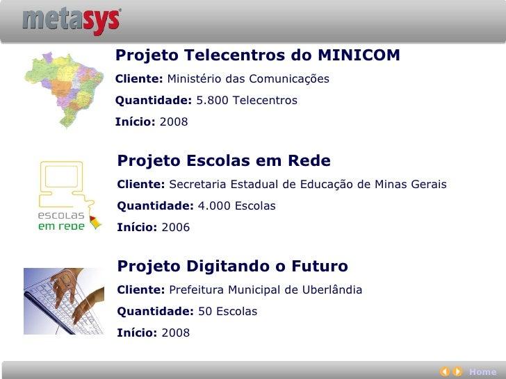 Metasys Solução Educacional Slide 3