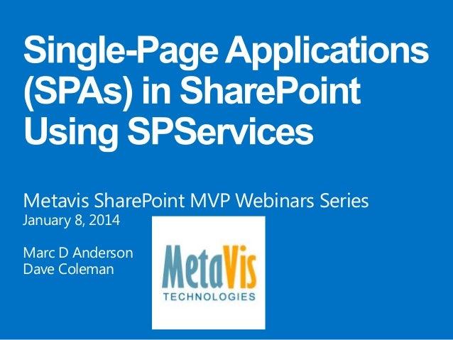 Metavis SharePoint MVP Webinars Series January 8, 2014  Marc D Anderson Dave Coleman
