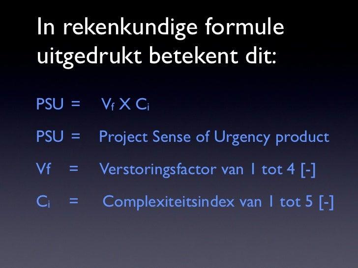 Bereken het PSU product  Project      complexiteit               index          1    2         3       4   5              ...