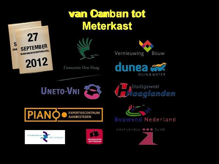 De belangrijkste conclusieMaak het mensenwerk27 september 2012 Delftwww.vanDurbantotmeterkast.nlDIK =        IN2      x OR...