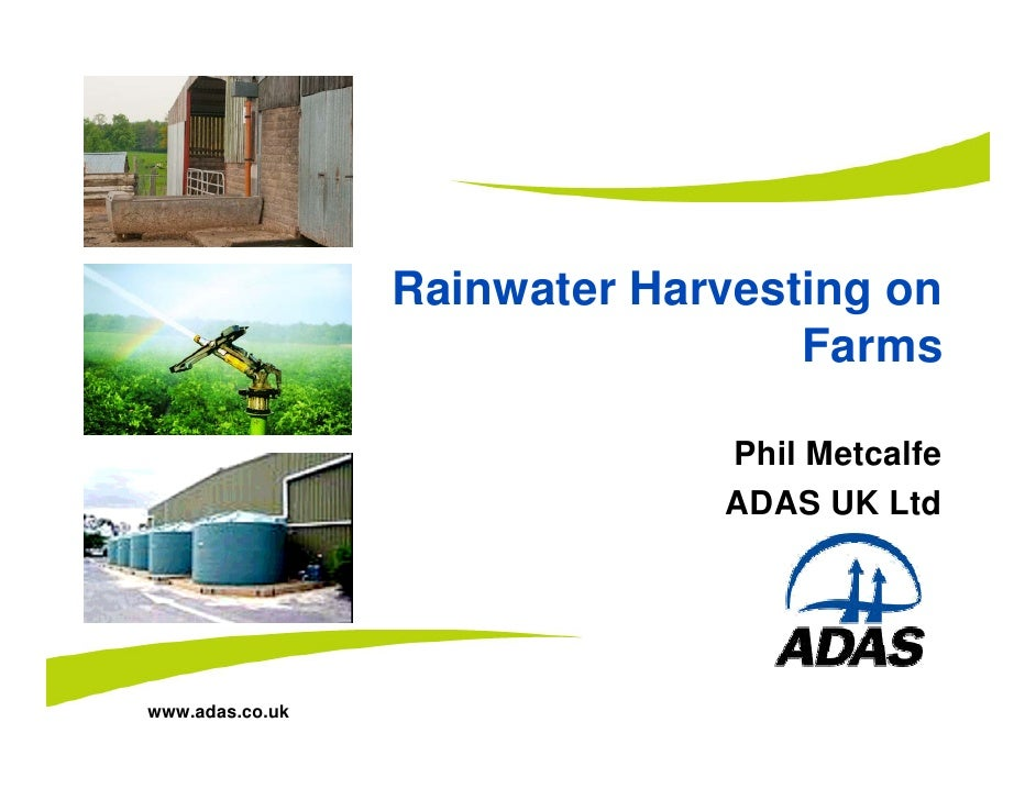 On-farm rainwater harvesting systems - Phil Metcalfe (ADAS)