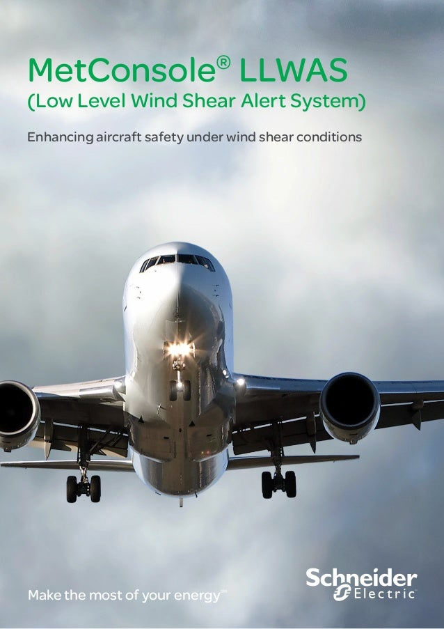 MetConsole® LLWAS (Low Level Wind Shear Alert System) Enhancing aircraft safety under wind shear conditions Make the most ...
