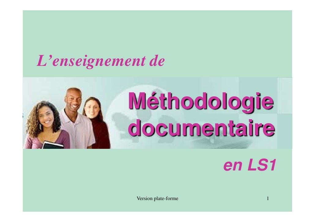 L'enseignement de             Méthodologie            documentaire                                    en LS1              ...