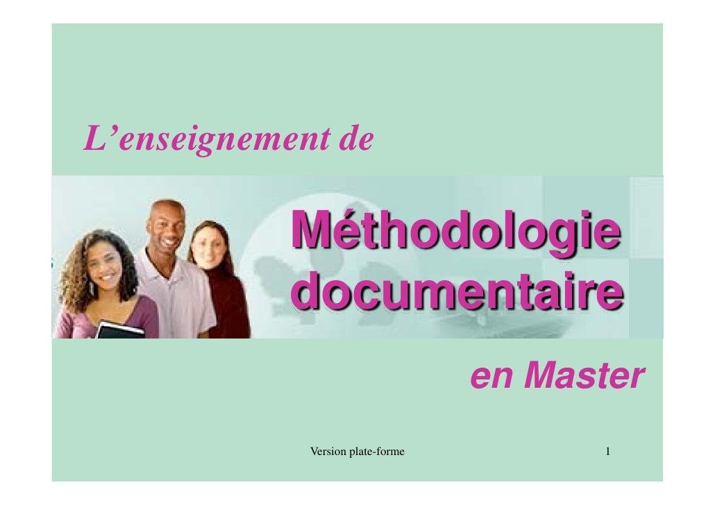 L'enseignement de             Méthodologie            documentaire                                    en Master           ...