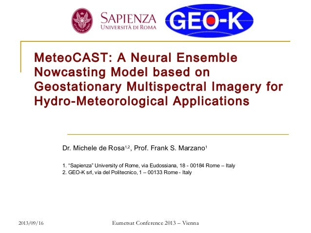 MeteoCAST: A Neural Ensemble Nowcasting Model based on Geostationary Multispectral Imagery for Hydro-Meteorological Applic...