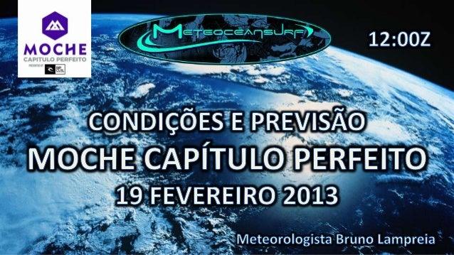 Boia Leixões às 10:50zBoia Nazaré Oceanica às 10:00z Condições atmosféricas em Supertubos:Boia Sines às 10:46z