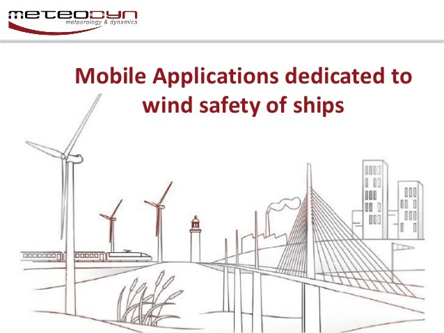 Mobile Applications dedicated to wind safety of ships