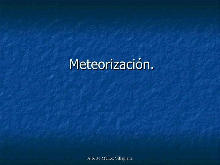 Meteorización .