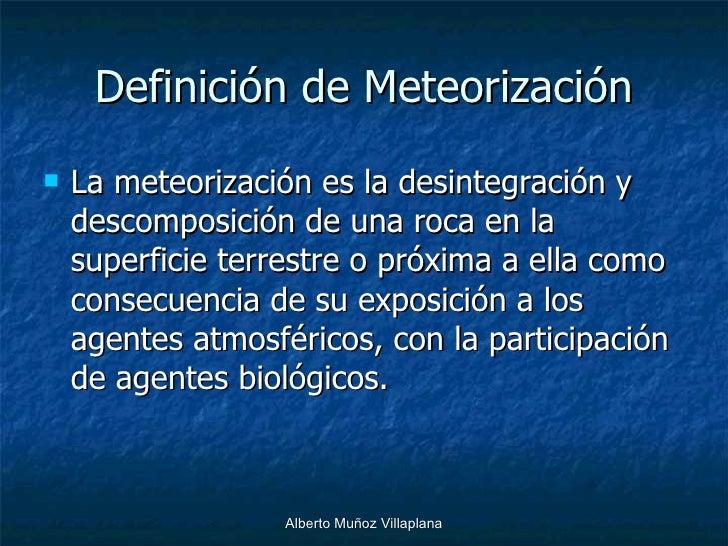 Meteorizaci n for Roca definicion