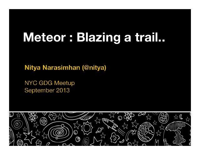 Meteor : Blazing a trail..