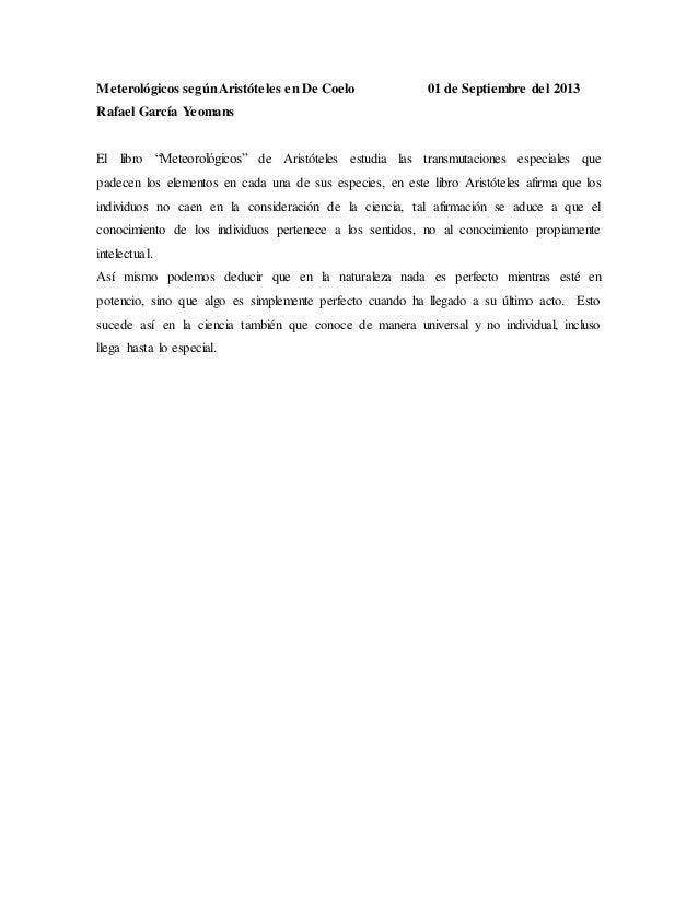 """Meterológicos segúnAristóteles en De Coelo 01 de Septiembre del 2013 Rafael García Yeomans El libro """"Meteorológicos"""" de Ar..."""