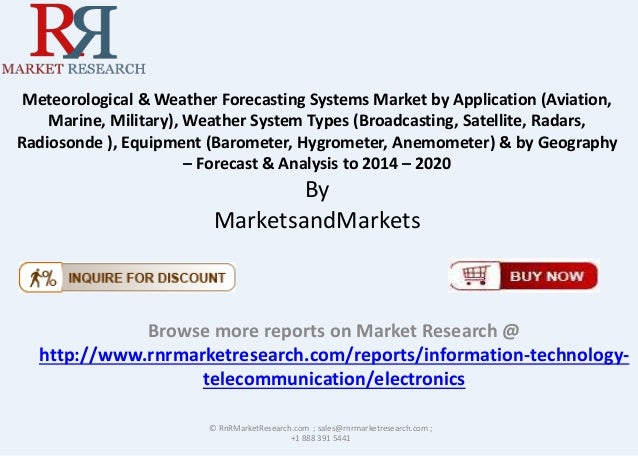 Meteorological & Weather Forecasting Systems Market by Application (Aviation, Marine, Military), Weather System Types (Bro...